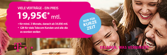 Alle Telekom Tarife für 19,95 € Neu & Bestandskunden